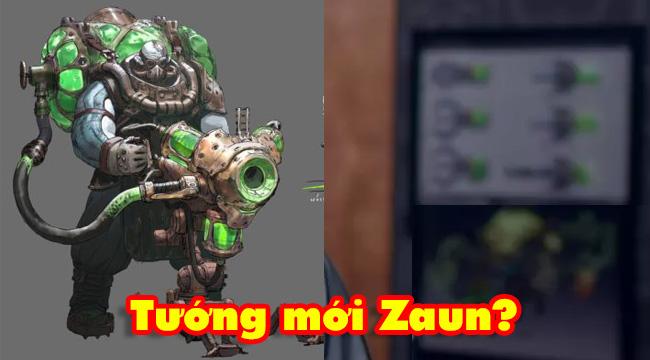 LMHT: Riot Games vô tình để lộ tướng mới đến từ Zaun vô cùng quái dị?