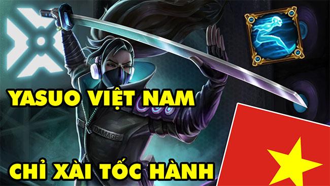 Boy One Champ YASUO chỉ thích xài phép bổ trợ Tốc Hành, độc nhất vô nhị của LMHT Việt Nam
