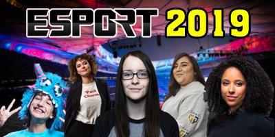 Top 9 bóng hồng ảnh hưởng nhất làng eSports 2019 (phần 1)
