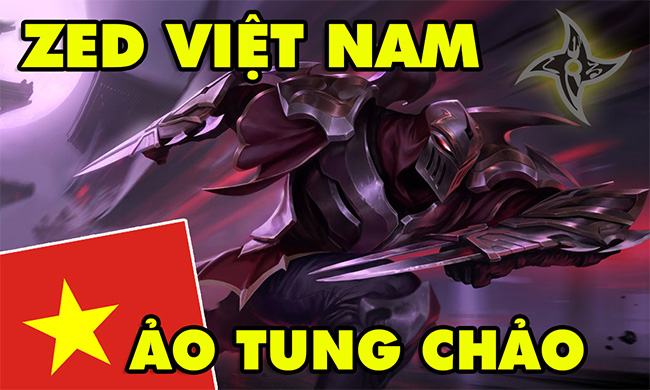 LMHT: Boy One Champ Zed Việt Nam biến ảo cực kỳ mãn nhãn sẽ khiến bạn thích mê vị tướng này