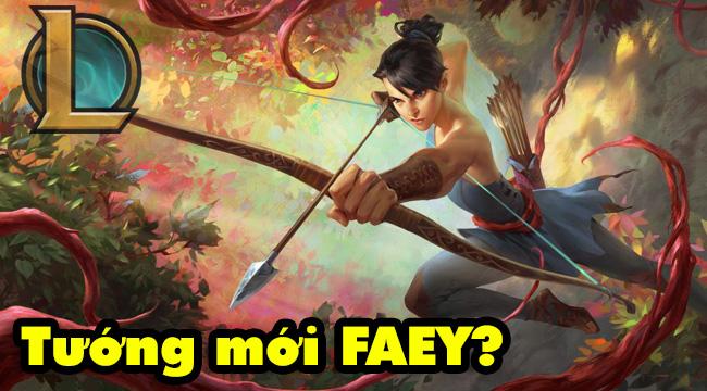 LMHT: Riot Games bất ngờ hé lộ nhân vật mới Faey với sức mạnh không kém gì Akali