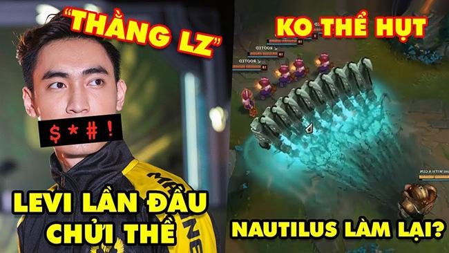 Update LMHT: Levi lần đầu chửi thề với Anti Fan cực gắt – Lộ Nautilus làm lại siêu hủy diệt