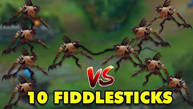 LMHT: 10 Fiddlesticks mới trong 1 trận đấu sẽ như thế nào?