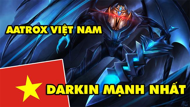 Boy One Champ Aatrox Việt Nam – Sức mạnh của Darkin mạnh nhất trong LMHT, chém người như chém chả