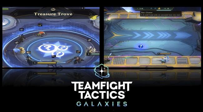 ĐTCL : 2 Thiên Hà mới – hộp trang bị ngập tràn, xuất hiện tướng 2 sao trong vòng chọn chung!!!