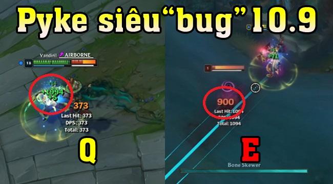 LMHT: Pyke dính đầy bug bá đạo trong 10.9 – Q phát hồi đầy máu, E gây sát thương siêu lỗi