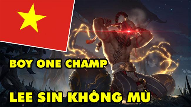 Game thủ Việt Nam chứng tỏ Lee Sin là vị tướng KHÔNG MÙ trong LMHT