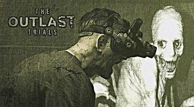 Bom tấn kinh dị Outlast 3 chính thức ra mắt với trailer đầy ám ảnh