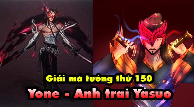 Tất cả những gì bạn có thể biết về tướng mới thứ 150: Yone – Anh trai Yasuo