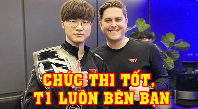 LMHT: Sướng như game thủ Việt, được hẳn chủ tịch của T1 chúc may mắn trong kì thi tốt nghiệp