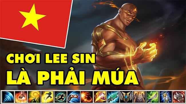 LMHT: BOY ONE CHAMP LEE SIN VIỆT NAM – CHƠI LEE LÀ PHẢI MÚA BANH NÓC!!!