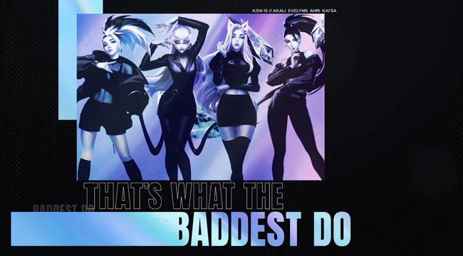LMHT: K/DA ra mắt chính thức single The Baddest