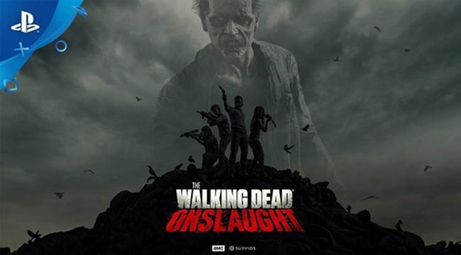 Tựa game thực tế ảo The Walking Dead Onslaught chính thức ra mắt bản VR