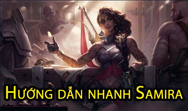 Hướng dẫn bỏ túi Samira: Chỉ cần chí mạng và hút máu, bỏ qua tốc đánh