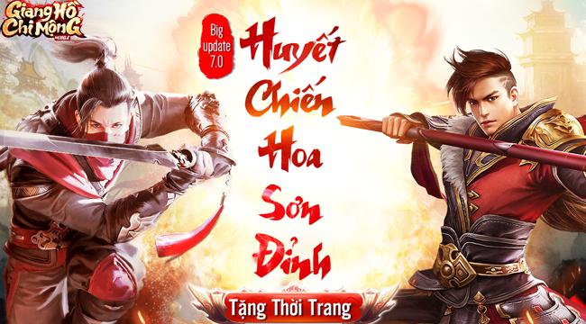 Giang Hồ Chi Mộng tặng 500 giftcode để game thủ trải nghiệm Update Huyết Chiến Hoa Sơn Đỉnh