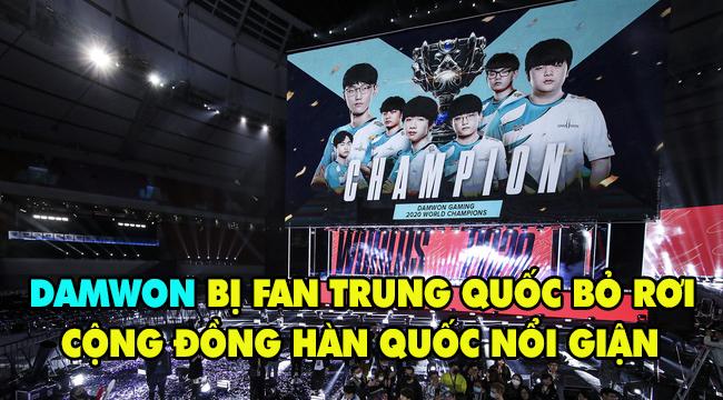 """LMHT: Cộng đồng Hàn Quốc phẫn nộ vì DAMWON """"bị bỏ rơi"""" trong ngày vô địch CKTG 2020"""