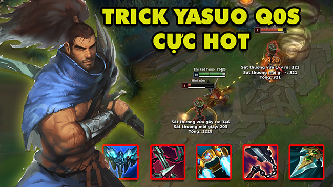 LMHT: Boy One Champ Yasuo Việt Nam hướng dẫn trick Q0s + Hủy Hoạt Ảnh cực hot