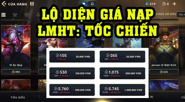 Cộng đồng so sánh giá nạp LMHT PC với Liên Minh: Tốc Chiến