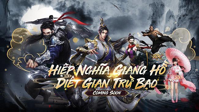 Hiệp Nghĩa Giang Hồ mobile – game nhập vai trừ gian diệt bạo chuẩn bị về Việt Nam