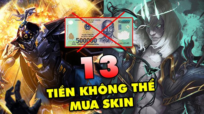 TOP 13 vị tướng LMHT siêu nhọ có tiền cũng không thể mua được Skin