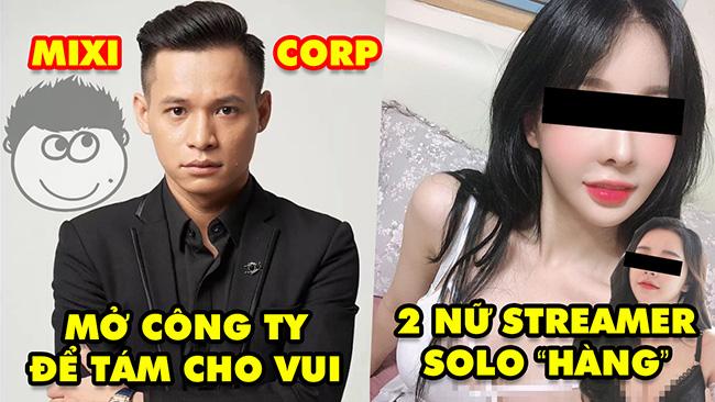 """Stream Biz #39: Độ Mixi hé lộ mở công ty để nói chuyện cho vui – 2 nữ streamer solo """"hàng"""" trên sóng"""
