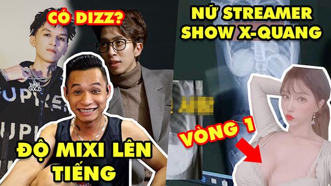 Stream Biz #47: Độ Mixi lên tiếng cuộc chiến ViruSs và Bình Gold – Nữ streamer show X-quang vòng 1