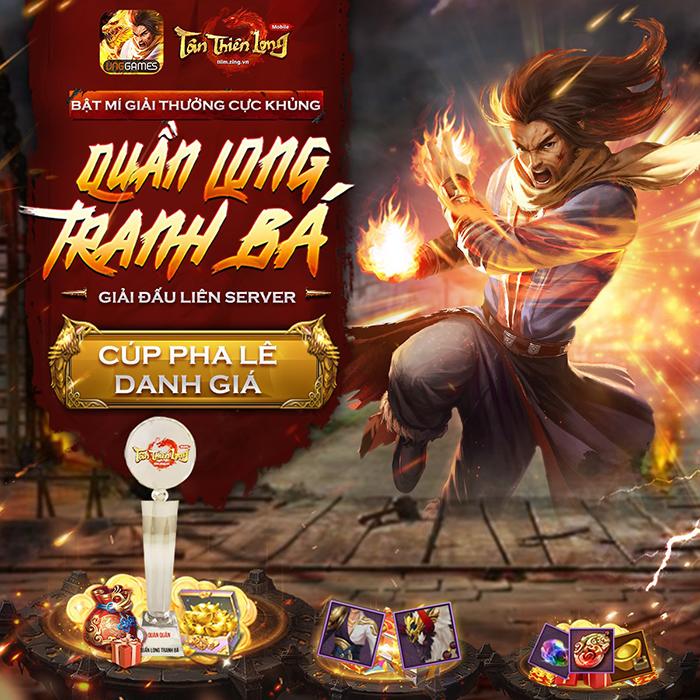 """Tân Thiên Long Mobile khuấy động tháng sinh nhật cùng giải đấu liên server """"Quần Long Tranh Bá"""""""