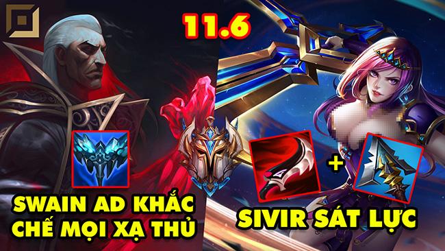 TOP 7 lối chơi BÁ ĐẠO của Thách Đấu Hàn trong LMHT 11.6: Sivir Sát Lực, Swain AD khắc chế mọi Xạ Thủ