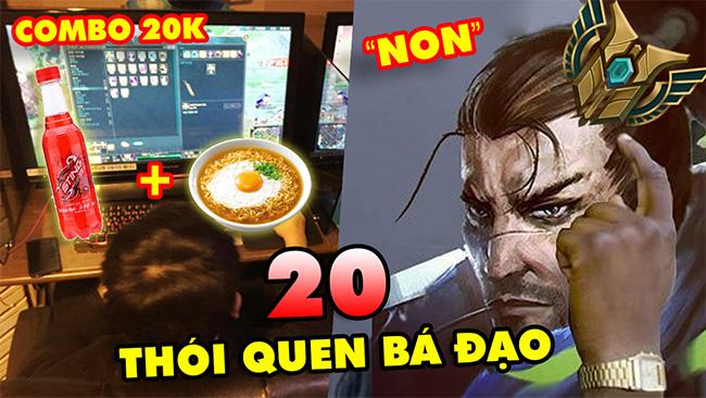 """TOP 20 thói quen """"ăn vào máu"""" của game thủ LMHT Việt Nam"""