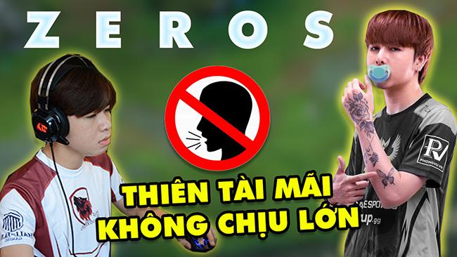 """LMHT: ZEROS – Thiên tài mãi không chịu lớn, Từ """"Ma Vương 2k"""" đến """"Ông Hoàng Drama"""" bị cấm khỏi VCS"""