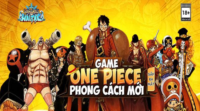 Thời Đại Hải Tặc – game mobile đề tài One Piece sắp được NPH GOSU mang về VN