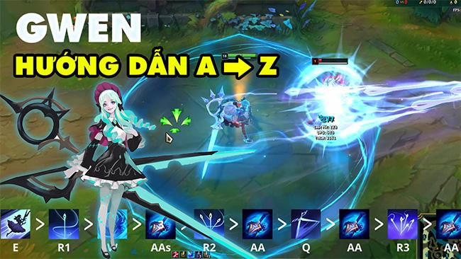 """Hướng dẫn chơi Gwen """"Cắt Kéo"""" từ A đến Z trong LMHT 11.8 – Mẹo combo nhanh"""