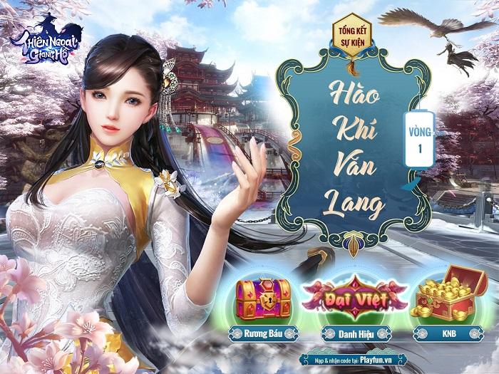 Thiên Ngoại Giang Hồ: Sự kiện Hào Khí Văn Lang - nơi tôn vinh những màn PK rực cháy