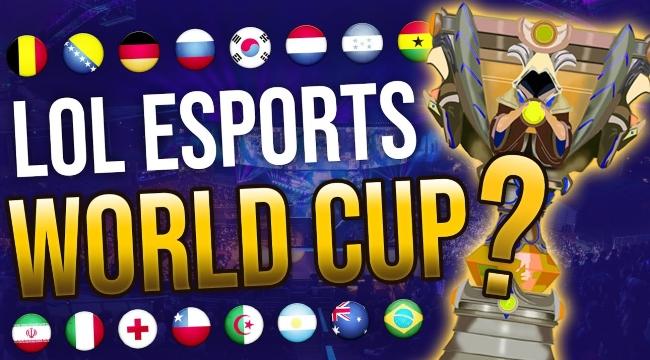 Riot nghiêm túc nhắc đến kế hoạch tổ chức World Cup LMHT