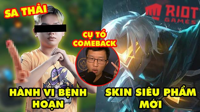 Update LMHT: Game thủ bị sa thải vì hành vi bệnh hoạn, Varus Siêu Phẩm, Cụ tổ Warzone comeback