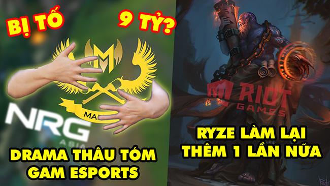Update LMHT: Drama đằng sau thương vụ mua lại GAM Esports, Riot muốn làm lại Ryze 1 lần nữa