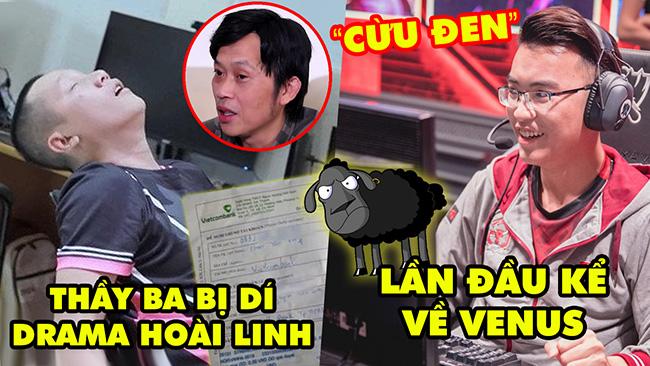 Update LMHT: Thầy Giáo Ba bị dí về drama của Hoài Linh, Venus chuyện lần đầu kể, SBTC tuyển Meliodas