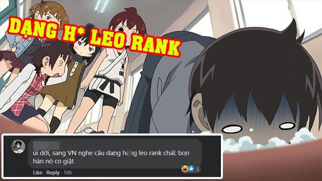 """Game thủ Việt :""""Bên Hàn nghe cụm từ dạng h*ng leo rank chắc sốc phản vệ mất"""""""