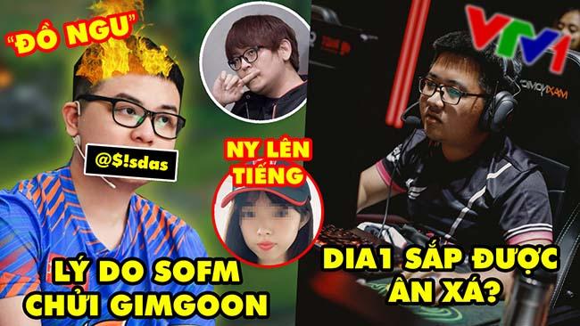 Update LMHT: Lý do SofM chửi Gimgoon là đồ ngu, Người yêu phải lên tiếng, Dia1 sắp được giảm án?