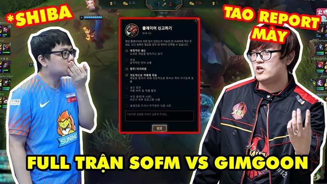 Full trận SOFM toxic chửi GIMGOON ngay tại rank Hàn gây chấn động LMHT