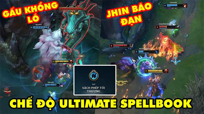 Tấu hài với chế độ mới Ultimate Spellbook trong LMHT: Gấu khổng lồ, Jhin Bão Đạn, Lee Sin say rượu
