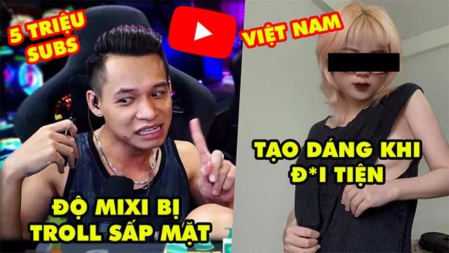 Stream Biz #75: Độ Mixi bị troll sấp mặt khi lên 5 triệu subs, Nữ streamer Việt tạo dáng quá bạo