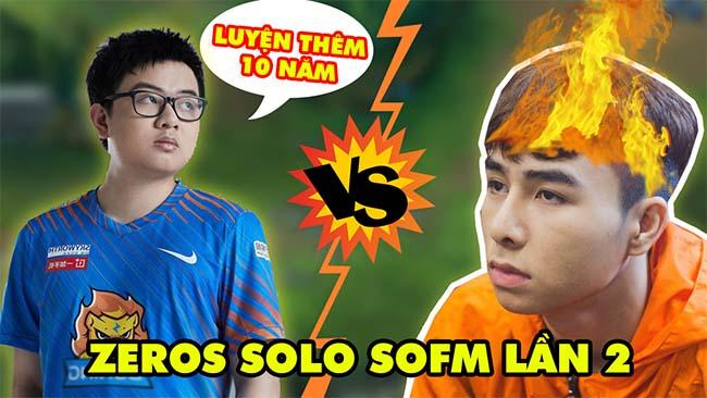 LMHT: Zeros solo SofM lần 2 full 10 trận – Liệu Ma Vương có phục thù được?