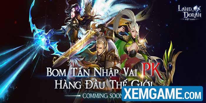 Land of Doran Mobile – Bom tấn nhập vai PK hàng đầu sắp ra mắt tại Việt Nam