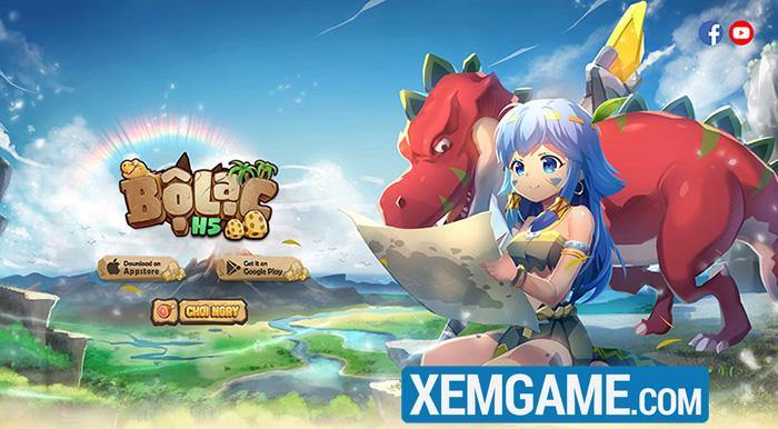 Bộ Lạc H5 | XEMGAME.COM