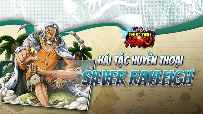 Huyền Thoại Silvers Rayleigh khuấy động Thức Tỉnh Haki