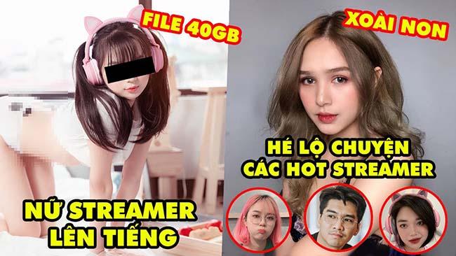 Stream Biz: Nữ streamer trong file 40GB công khai lên tiếng, Xoài Non hé lộ về các hot streamer Việt