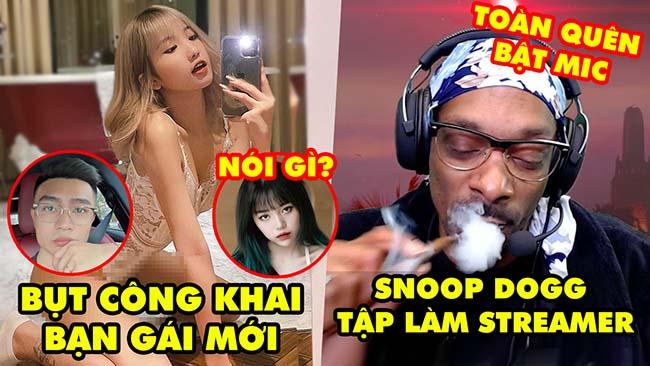 """Stream Biz #94: Bụt công khai tình mới, """"Đàm Tổng"""" nói gì – Snoop Dogg tập làm streamer quên bật mic"""