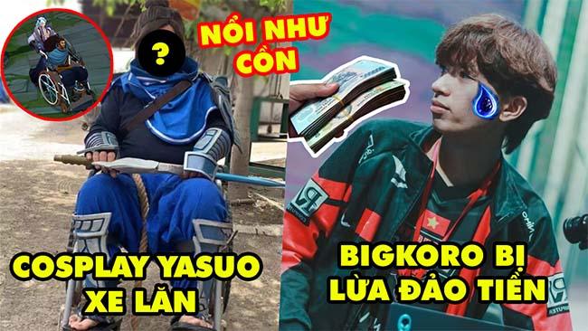 Update LMHT: Nổi tiếng nhờ cosplay Yasuo Xe Lăn, Bigkoro bị lừa đảo tiền, Riot phân loại bạn rank