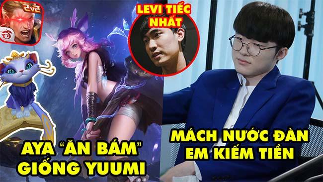 Update LMHT: Tướng mới Liên Quân AYA ăn bám giống Yuumi, Faker mách đàn em kiếm thêm, Levi tiếc nhất
